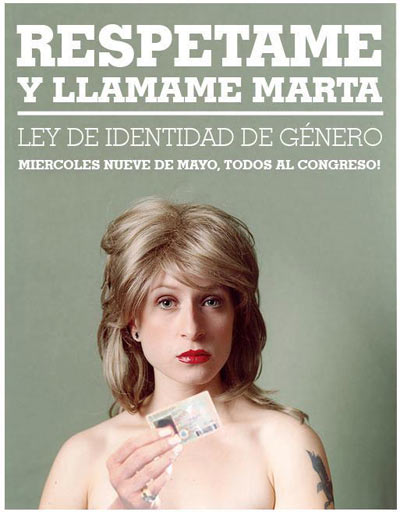 Argentina aprueba la ley de «identidad de género» para los transexuales.