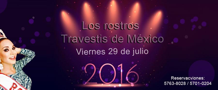 Los rostros Travestis de México 2016