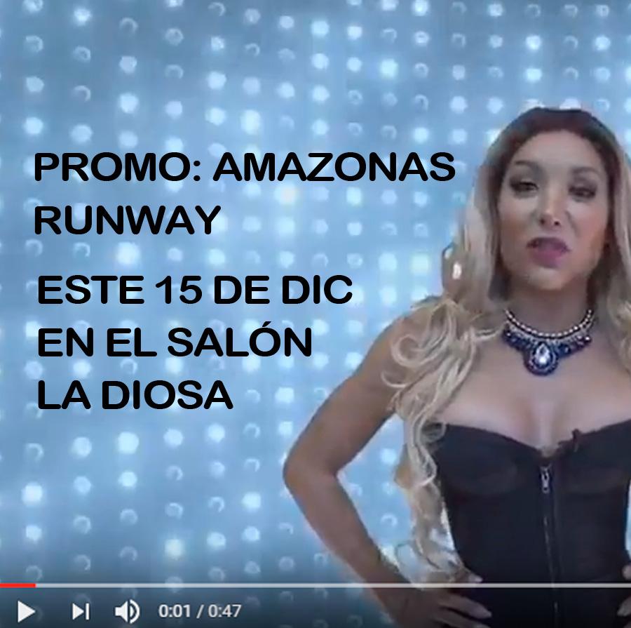 Promo: Amazonas Runway